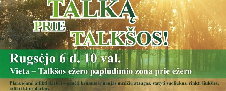 Kviečiame į talką prie Talkšos ežero