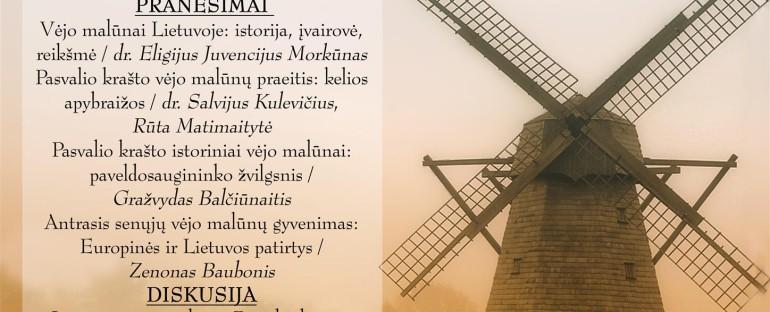 """Konferencija """"Šiaurės sparnai: Pasvalio krašto istorinių vėjo malūnų likimai"""" 2017.11.30"""
